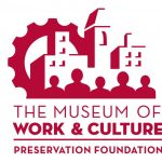 Call For Volunteers - Museum of Work & Culture