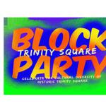Trinity Square Block Party