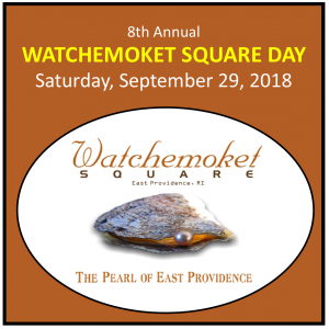 Watchemoket Square Day - 8th Annual