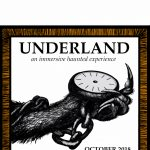 UNDERLAND: An Immersive Haunted Experience