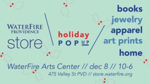 WaterFire Arts Center Store Holiday Pop-Up
