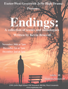 Endings: A collection of scenes and monologues. (by the EWG Jr/Sr High School Drama Clubs)