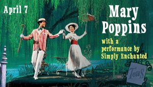 MARY POPPINS with a performance by Simply Enchante...