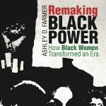 Ashley Farmer: Black Panther Party Women