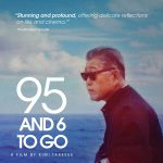 "Screening and Filmmaker Q& A: ""95 and 6 to Go"""