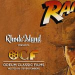 RHODE ISLAND MONTHLY PRESENTS ODEUM CLASSIC FILMS: RAIDERS OF THE LOST ARK