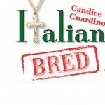 CANDICE GUARDINO'S ITALIAN BRED