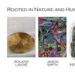 DeBlois Gallery Rooted in Nature and Humanity Show Opening