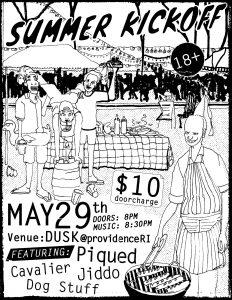 Summer Kickoff: Piqued, Cavalier, Jiddo, Dog Stuff