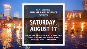 WaterFire Full Lighting - Saturday, August 17th