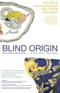 Exhibit: Blind Origin - New Work by Judd Schiffman...