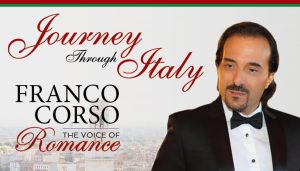 FRANCO CORSO LIVE – A JOURNEY THROUGH ITALY with...