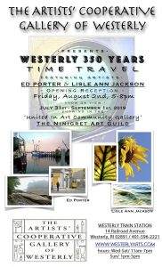 Artists' Cooperative Gallery of Westerly presents: Westerly 350 Years Time Travel