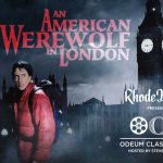 RI MONTHLY PRESENTS ODEUM CLASSIC FILMS: AN AMERICAN WEREWOLF IN LONDON
