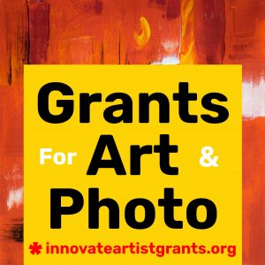 Call for Artists & Photographers - $550.00 Fall Innovate Grants