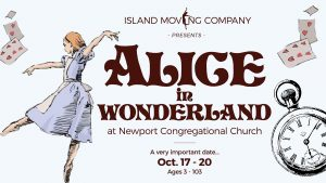 Island Moving Company Presents: Alice in Wonderland
