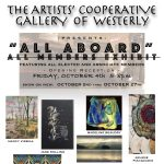 "The Artists' Cooperative Gallery of Westerly presents ""All Aboard"" All Members Exhibit"