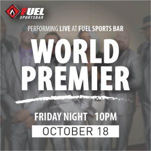 World Premier LIVE at FUEL Sports Bar