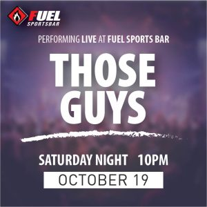 Those Guys LIVE at FUEL Sports Bar