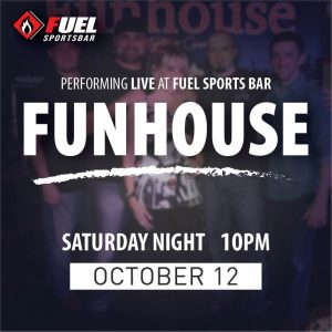 Funhouse LIVE at FUEL Sports Bar