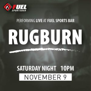Rugburn LIVE at FUEL Sports Bar