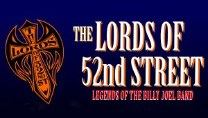 THE LORDS OF 52ND STREET with special guests Dopey Lopes and the Up All Night Band