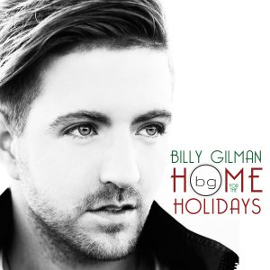 Billy Gilman: Home for the Holidays