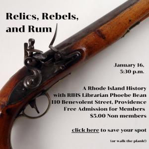 Relics, Rebels & Rum: A Rhode Island History