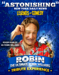 """ROBIN"" The Ultimate Robin Williams Tribute Experience"