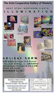 The Artist Cooperative Gallery of Westerly Next Stop: Northern Lights Illumination