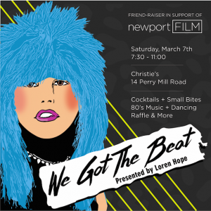 newportFILM Friend-Raiser: We Got The Beat