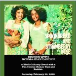 Spoonbread & Strawberry Wine: Dinner with Norma Jean Darden