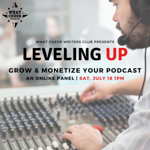 Leveling Up: How to Grow & Monetize Your Podcast