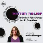 Writer Relief: Funds & Fellowships for RI Creatives