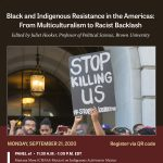 Black and Indigenous Resistance in the Americas: From Multiculturalism to Racist Backlash