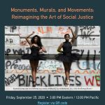 Monuments, Murals, and Movements: Reimagining the Art of Social Justice