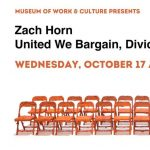 Gallery Talk: United We Bargain, Divided We Beg with Artist Zach Horn