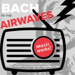 Bach To The Future 8: CMW's All-Night Bach Marathon