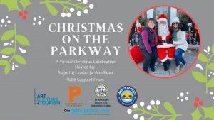 Christmas on the Parkway: A Virtual Celebration