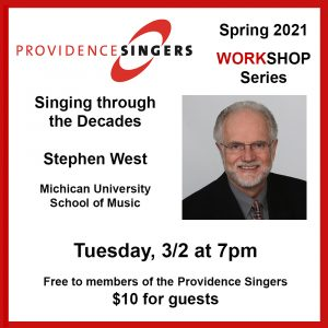 Providence Singers Workshop Series: Singing Through the Decades with Stephen West