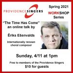 Providence Singers Workshop Series: An online talk by composer Ēriks Ešenvalds