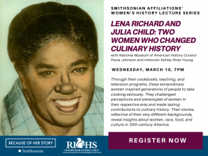 Smithsonian Affiliations' Women's History Lecture Series: Lena Richard & Julia Child