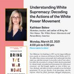 Kathleen Belew, Understanding White Supremacy: Decoding the Actions of the White Power Movement
