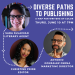 Diverse Paths to Publishing: A Map for Writers of Color