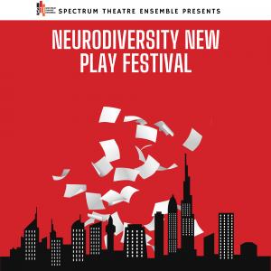 Neurodiversity New Play Festival