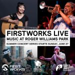 FirstWorks Live—Music at Roger Williams Park