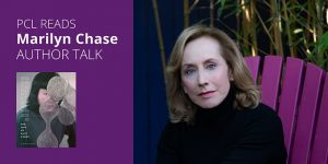 PCL READS Marilyn Chase: A Virtual Author Talk