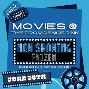 NOW SHOWING: FROZEN - Movies @ The PVD Rink