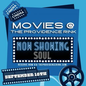 NOW SHOWING: SOUL - Movies @ The PVD Rink