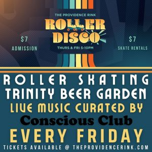 Roller Disco ft. DJ Boulevard & Orion in collaboration with Conscious Club!
